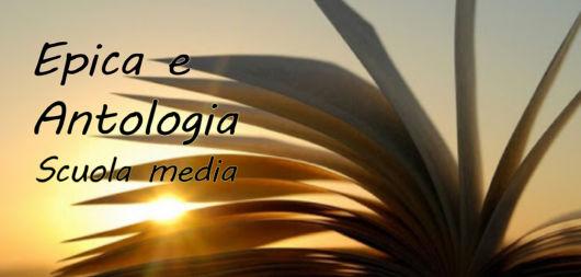 EPICA E ANTOLOGIA – Scuola Media