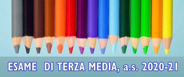 ESAME DI TERZA MEDIA – a.s. 2020/21